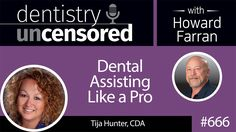 #Podcast 666: Tija Hunter, CDA, EFDA, CDIA, MADAA dives into the latest trends in #dental assisting, how to generate more revenue by investing in your staff, and much more!
