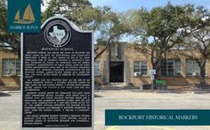 Historical Markers - Harbour Inn Hotel Rockport-Fulton Texas Guide