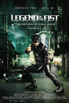 Legend of the Fist: The Return of Chen Zhen ~~ directed by Andrew Lau