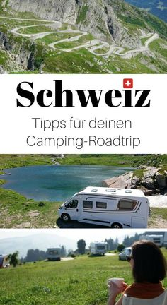 With the motorhome through Switzerland: tips and campsites- Mit dem Wohnmobil durch die Schweiz: Tipps und Campingplätze Our tips for your camping trip through Switzerland: beautiful campsites, mountain passes with the camper ride, traffic rules u. Camping Europe, Camping List, Camping Glamping, Camping Checklist, Camping World, Camping Essentials, Family Camping, Camping Hacks, Outdoor Camping