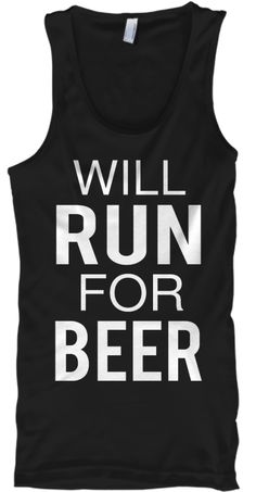 Will Run For Beer Black T-Shirt Front