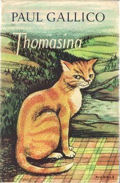 Thomasina from 1957 - another cat book from Paul Gallico. And the name of my beloved childhood kitty :-)