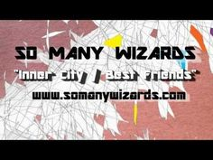 """Sub-Rock Music's short promo video for So Many Wizards' single, """"Inner City""""!"""
