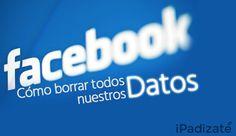 Cómo Eliminar todo Nuestro Rastro en Facebook