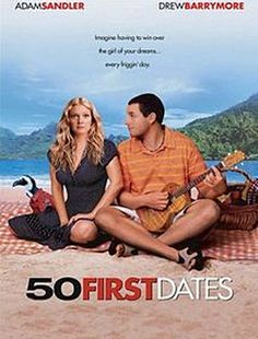 50 First Dates #movies you can not skip this #Valentine