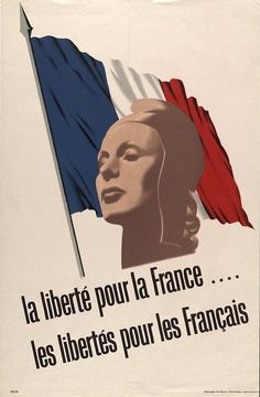 Liberty for France propaganda poster WWII - pin by Paolo Marzioli Ww2 Posters, History Posters, French Armed Forces, French Resistance, National Archives, Cultural, Forever, World War Two, Troops