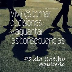 ️️️️️️️️️️Paulo Coelho Spanish Inspirational Quotes, Spanish Quotes, Daily Quotes, Life Quotes, Ekhart Tolle, Wise Mind, Motivational Phrases, Film Books, I Love Reading