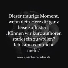 "That sad moment when your heart whispers to you softly, ""Can we … - Trends Relationship Quotes Welcome To My Life, Sad Quotes, Life Quotes, German Quotes, True Words, Deep Thoughts, True Stories, Relationship Quotes, Quotations"