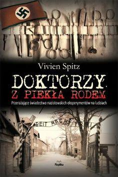 Doktorzy z Piekła Rodem - Spitz Vivien Le Book, Reading, Books, Movies, Movie Posters, Literatura, Magick, Author, Historia
