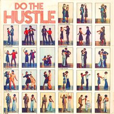 Do the Hustle! I used to dance this all the time, especially in college.  Oh geez...I can hear it in my head. Great! I think its stuck. I'll be hearing that all nite now :)