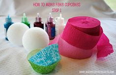 What I Made Monday: How to Make Fake Cupcakes | Made By a Princess Parties in Style