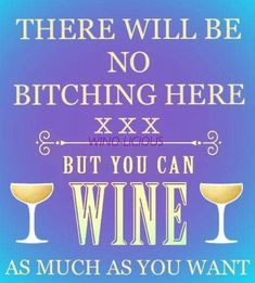 There will be no bitching here! #WineMemes