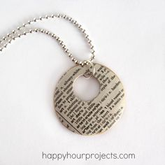 MOD PODGE DICTIONARY NECKLACE.  Start with a wooden or plastic disc or a metal washer. Cut out the definition of your meaningful word  ... or you can scan the page and use the copy if you don't want to cut up a perfectly good dictionary. Cute idea!