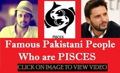 Pakistan Guru presents another video of all the Pakistani people and Pakistani personalities who are Pisces. Celebrities like of QB (Qurat ul Ain Baloch), Veena Malik, Mathira Shahid  Afridi, Atif Aslam,  Shafqat amanat ali.  Keep visiting our Youtube channel to view latest updates about Pakistani Celebrities, Pakistani Singers, Pakistani News, Pakistan Cricket and much more