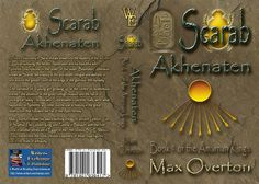 The Amarnan Kings Book 1: Scarab - Akhenaten by Max Overton (Historical: Egyptian)