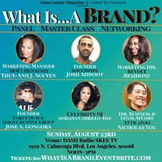 """What Is... A Brand? panel and master class networking event is happening Sunday, August 23rd at DASH Radio/Skee TV.  Presented by AimerAmour Magazine and United We Function, """"What Is... A Brand?"""" will feature marketing executives from various companies."""