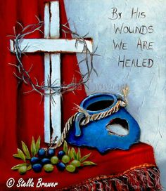 """By His wounds we are healed. Hymn Art, Scripture Art, Bible Art, Stella Art, Prophetic Art, South African Artists, Art Journal Inspiration, Christian Art, Painting Patterns"