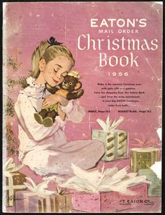Cover of Eaton's Christmas Book 1956 catalogue. 1950s Christmas, Christmas Books, Vintage Christmas Cards, Pink Christmas, Christmas Images, Vintage Holiday, Christmas Wishes, Vintage Cards, Christmas Time