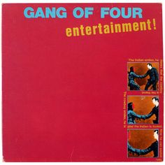 500 Greatest Albums of All Time: Gang of Four, 'Entertainment' Soundtrack To My Life, Great Albums, Best Songs, Music Stuff, Lps, Rolling Stones, Punk Rock, Rock Bands, Rock N Roll