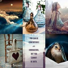 Comfortable, or courageous? Quote Collage, Color Collage, Mood Colors, Colours, Collages, Pot Pourri, Color Quotes, Word Pictures, Girly Quotes