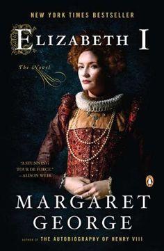 Elizabeth I: The Novel by Margaret George, http://www.amazon.com/dp/0143120441/ref=cm_sw_r_pi_dp_.9T-pb0EX1F3W