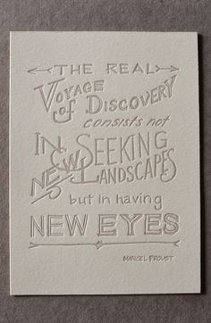 "For the armchair traveler... ""The real voyage of discovery…"" ~ Marcel Proust"