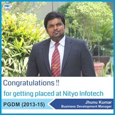 Continuing the string of excellent placements at Asia Pacific Institute of Management New Delhi, we wish our heartiest Congratulations to Jhunu Kumar for getting placed as a Business Development Manager with Nityo Infotech.