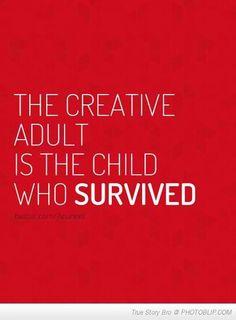 I'm a survivor.