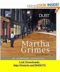 Dust (9781415926123) Martha Grimes, John Lee , ISBN-10: 1415926123  , ISBN-13: 978-1415926123 ,  , tutorials , pdf , ebook , torrent , downloads , rapidshare , filesonic , hotfile , megaupload , fileserve