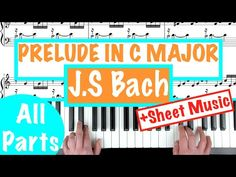 How to play 'PRELUDE IN C MAJOR' by J.S Bach | Piano Tutorial + Sheet Music - YouTube Piano Lessons For Beginners, C Major, Piano Tutorial, Classical Music, Sheet Music, Teaching, Play, Youtube, Classic Books