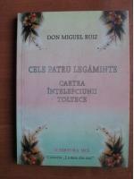 Cele Patru Legaminte Don Miguel Ruiz Ebook