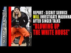 secret service aware madonnas blow white house comment