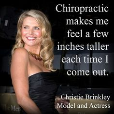 """makes me feel a few inches taller each time I come out."""" Christie Brinkley """"Chiropractic makes me feel a few inches taller each time I come out. Benefits Of Chiropractic Care, Chiropractic Quotes, Chiropractic Center, Chiropractic Clinic, Chiropractic Wellness, Neck And Back Pain, Neck Pain, Family Practice, Christie Brinkley"""