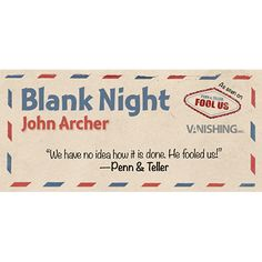 Blank Night (blue) by John Archer - Penn and Teller's hit show Fool Us had a simple premise: perform an effect that the duo couldn't figure out. Only two magicians fooled Penn & Teller in the initial show, and one of those was John Archer. He did so with a smart, simple routine called 'Blank Night,' and Vanishing Inc. Magic is proud to release it. 'Blank Night' comes complete ... get it here: http://www.wizardhq.com/servlet/the-14126/blank-night-blue-by-john-archer/Detail?source=pintrest