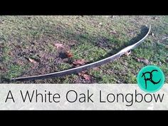 DIY white Oak Longbow Using Handtools Survival Bow, Survival Knife, Survival Skills, Traditional Recurve Bow, Traditional Archery, Red Oak, White Oak, Archery Tips, Bow Wood