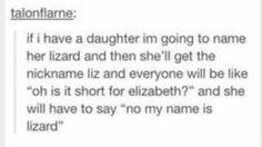 My name is Lizard