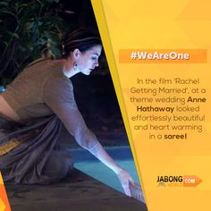 Beautiful #AnneHathaway wearing a saree! #WeAreOne