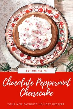 Chocolate-Peppermint Cheesecake Is Your New Favorite Holiday Dessert