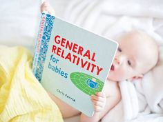 Chris Ferrie's board books introduce subjects like rocket science, quantum physics and general relativity to toddlers and babies. What can parents do to make the concepts resonate?