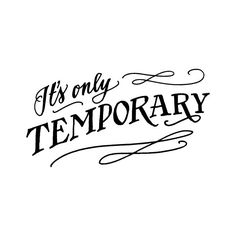 It's only Temporary by Tattly