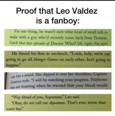 Leo is a total fanboy, this is proof! This is one of the MANY, MANY reasons Leo Valdez and I are perfect for each other! Percy Jackson Memes, Percy Jackson Books, Percy Jackson Fandom, Percabeth, Solangelo, Magnus Chase, Fandoms Unite, The Kane Chronicles, Team Leo