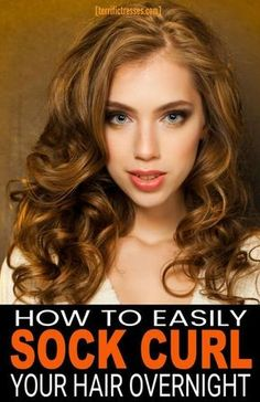 Trendy How To Curl Your Hair Without Heat Step By Step 50 Ideas - Frauen Haar Modelle Curl Hair Overnight, Overnight Hairstyles, Curled Hairstyles, Trendy Hairstyles, Overnight Waves, Overnight Braids, Hairdos, Curl Hair Without Heat, Curls No Heat