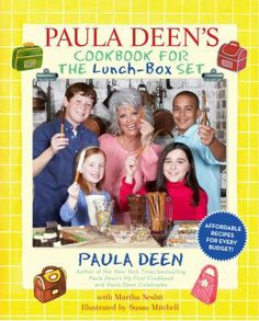 Paula Deen's Cookbook for the Lunch-Box Set, by Paula Deen. (Simon & Schuster Books for Young Readers, 2009). Presents more than sixty recipes organized by occasion, including recipes for foods to be used for school lunches, bake sales, pool parties, and family picnics.