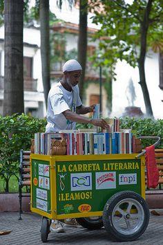 La Carreta Literaria (the mobile bookstore), Cartagena de Indias, Colombia.