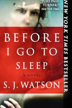 You won't go to sleep until you finished this book! Before I go to sleep by S.J. Watson -bookerina.com