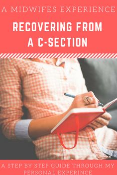 Caesareans and a guide to recovering after a c section delivery from the perspective of a midwife and new mum who recently had a c section. C Section Recovery, Medical Help, New Mums, Breastfeeding, Perspective, Delivery, Babies, Tips, Projects