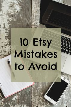 10 Etsy Mistakes to Avoid - Carmen Whitehead Designs Stop by my Shop…