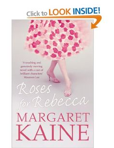 Roses for Rebecca: A romantic novel described as a rollercoaster of emotions.