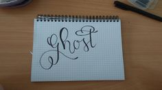 Handlettering-My love #ghost #handlettering #calligraphy #ghosthandlettering