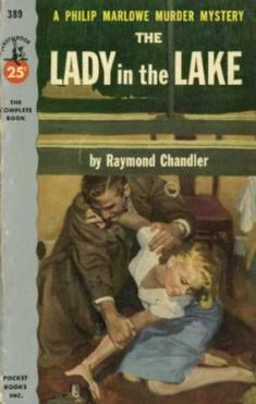 Pocket Books - The Lady In the Lake - Raymond Chandler Pulp Fiction Comics, Pulp Fiction Book, Fiction And Nonfiction, Fiction Novels, Agatha Christie, Detective, Raymond Chandler, Forever Book, Vintage Book Covers